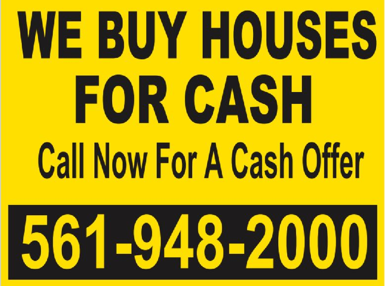 we buy houses bandit sign office