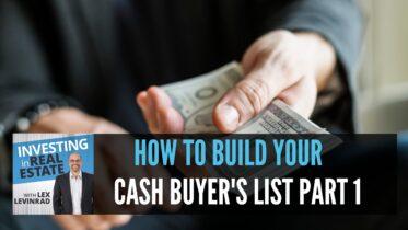 How To Build Your Cash Buyer's List Part 1