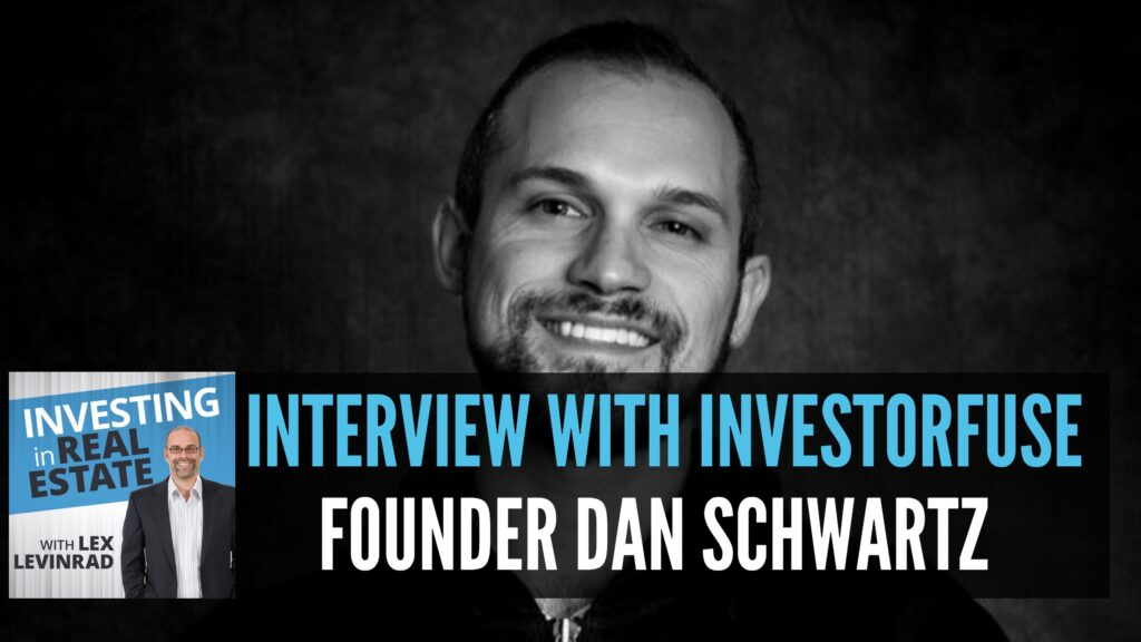 Interview with InvestorFuse Founder Dan Schwartz