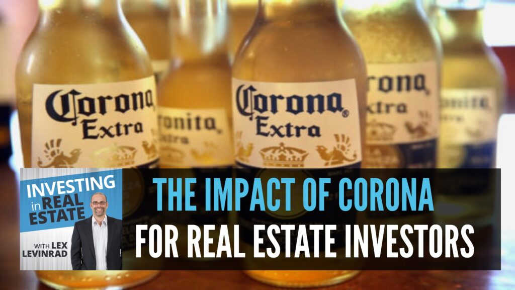 The Impact of Corona on Real Estate Investors