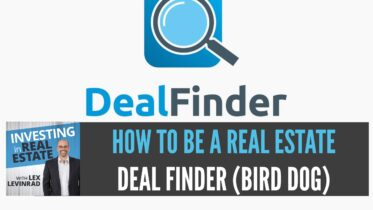 How To Be A Real Estate Deal Finder Bird Dog