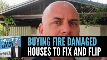 Buying Fire Damaged Houses to Fix & Flip